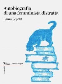 autobiografia-di-una-femminista-distratta