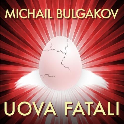 Michail-Bulgakov-Uova-fatali-download-big-2148-273